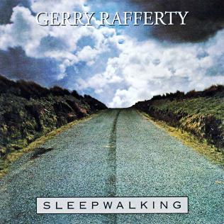 <i>Sleepwalking</i> (Gerry Rafferty album) 1982 studio album by Gerry Rafferty