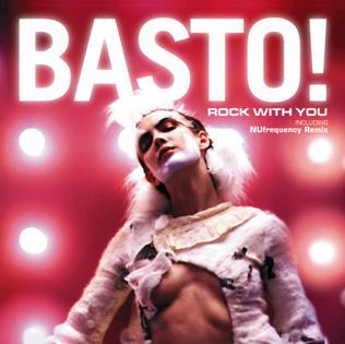 Rock with You (Basto song) 2006 single by Basto