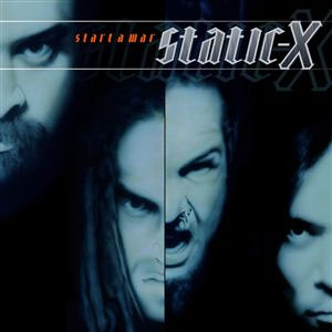 <i>Start a War</i> 2005 studio album by Static-X