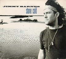 Stone Cold (Jimmy Barnes song) 1993 single by Jimmy Barnes