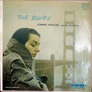 <i>The Blues</i> (Johnny Hodges album) 1955 studio album by Johnny Hodges and His Orchestra