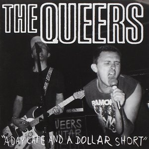 <i>A Day Late and a Dollar Short</i> 1996 compilation album by The Queers