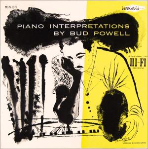 Piano Interpretations By Bud Powell Wikipedia