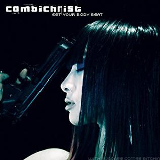 <i>Get Your Body Beat</i> 2006 EP by Combichrist