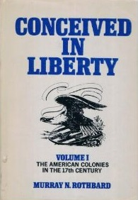 <i>Conceived in Liberty</i> book by Murray Rothbard