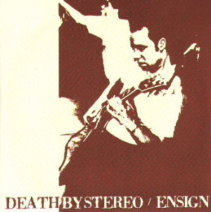 <i>Death by Stereo/Ensign</i> 2000 EP by Death by Stereo/Ensign