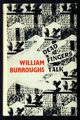 William Burroughs, Dead Fingers Talk novel, book cover 1963