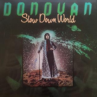 <i>Slow Down World</i> 1976 studio album by Donovan