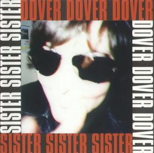 <i>Sister</i> (Dover album) 1995 studio album by Dover