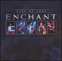Enchant Live At Last.jpg