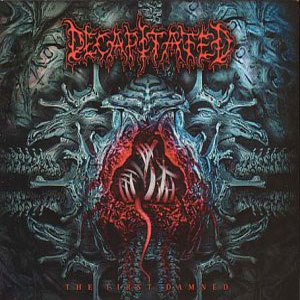 <i>The First Damned</i> 2000 compilation album by Decapitated