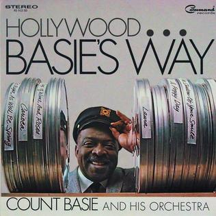 <i>Hollywood...Basies Way</i> 1967 studio album by Count Basie and His Orchestra