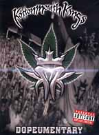 <i>Kottonmouth Kings: Dopeumentary</i> 2001 film by Bill Wadsworth