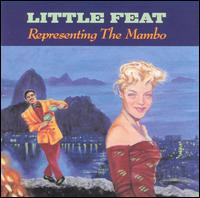 Little Feat - Representing the Mambo.jpg