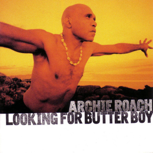 <i>Looking for Butter Boy</i> 1997 studio album by Archie Roach