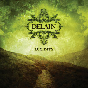 <i>Lucidity</i> (album) 2006 studio album by Delain