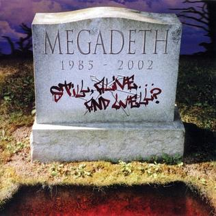 <i>Still, Alive... and Well?</i> 2002 greatest hits album by Megadeth