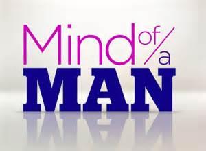 <i>Mind of a Man</i>