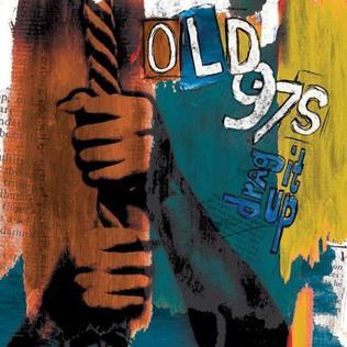 <i>Drag It Up</i> 2004 studio album by Old 97s
