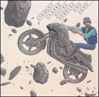 <i>Rocks, Pebbles and Sand</i> 1980 studio album by Stanley Clarke