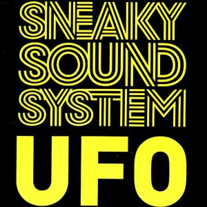 Ufo Sneaky Sound System Song Wikipedia
