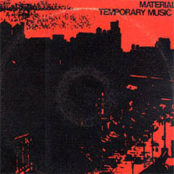 <i>Temporary Music</i> 1981 studio album by Material