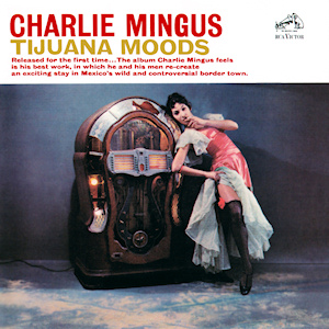 [Jazz] Playlist - Page 11 Tijuana_Moods