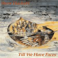 <i>Till We Have Faces</i> (Steve Hackett album) 1984 studio album by Steve Hackett