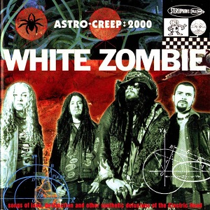 <i>Astro-Creep: 2000 – Songs of Love, Destruction and Other Synthetic Delusions of the Electric Head</i> 1995 studio album by White Zombie