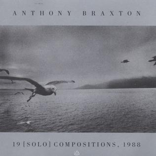 <i>19 (Solo) Compositions, 1988</i> 1989 live album by Anthony Braxton