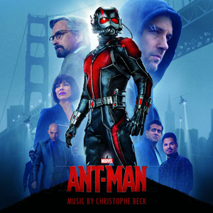 <i>Ant-Man</i> (soundtrack) 2015 film score by Christophe Beck