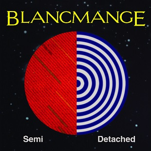 <i>Semi Detached</i> (Blancmange album) 2015 studio album by Blancmange