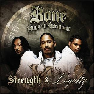 <i>Strength & Loyalty</i> 2007 studio album by Bone Thugs-n-Harmony