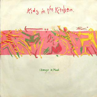 Change in Mood 1983 single by Kids in the Kitchen