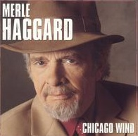 <i>Chicago Wind</i> album by Merle Haggard