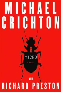 "Michael Crichton, Richard Preston ""Micro"""