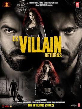 <i>Ek Villain Returns</i> 2022 film by Mohit Suri