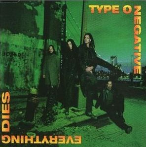 type o negative christian woman single Type o negative lyrics everything dies (edit - taken from the european single everything dies christian woman 12 black rainbows my girlfriend's girlfriend.
