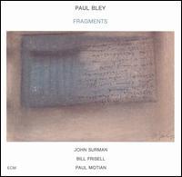 <i>Fragments</i> (album) 1986 studio album by Paul Bley