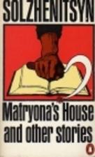 Matryonas Place 1959 novella by Aleksandr Solzhenitsyn
