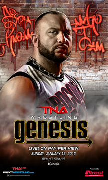 Genesis 2013 poster featuring Bully Ray.jpg