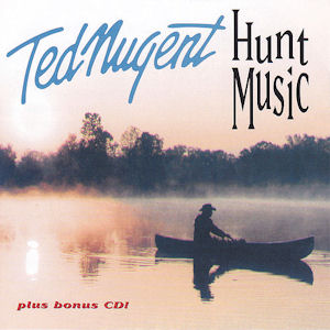 <i>Hunt Music</i> compilation album by Ted Nugent