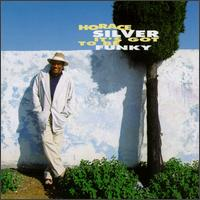 <i>Its Got to Be Funky</i> album by Horace Silver