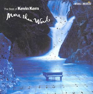 <i>More Than Words: The Best of Kevin Kern</i> 2002 compilation album by Kevin Kern