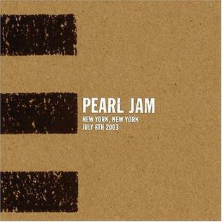 <i>7/8/03 – New York, New York</i> live album by Pearl Jam