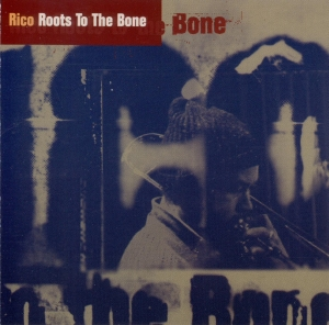 <i>Roots to the Bone</i> 1995 compilation album by Rico Rodriguez