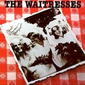 <i>Wasnt Tomorrow Wonderful?</i> 1982 studio album by The Waitresses