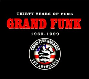 <i>Thirty Years of Funk: 1969–1999</i> 1999 box set by Grand Funk Railroad
