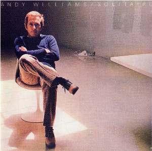 <i>Solitaire</i> (Andy Williams album) 1973 studio album by Andy Williams