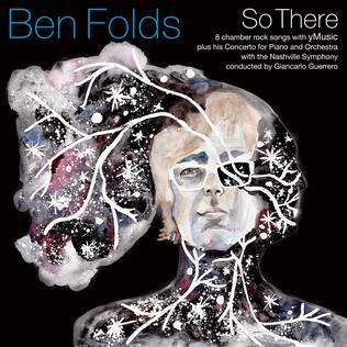 <i>So There</i> (Ben Folds album) 2015 studio album by Ben Folds